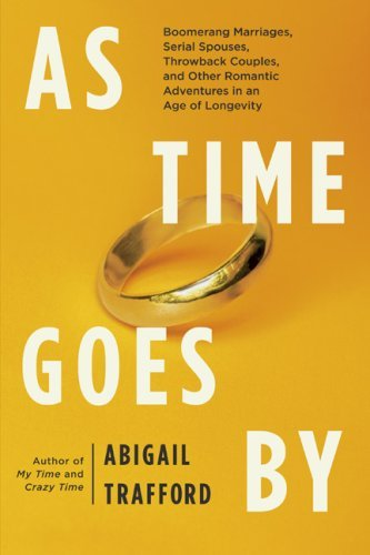 Abigail Trafford As Time Goes By Boomerang Marriages Serial Spous