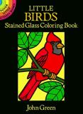 John Green Little Birds Stained Glass Coloring Book
