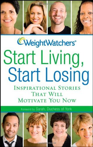 Weight Watchers Weight Watchers Start Living Start Losing Inspirational Stories That Will Motivate You Now