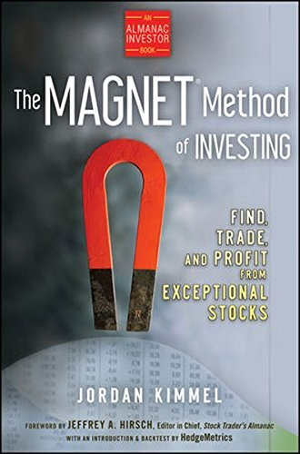 Jordan L. Kimmel The Magnet Method Of Investing Find Trade And Profit From Exceptional Stocks