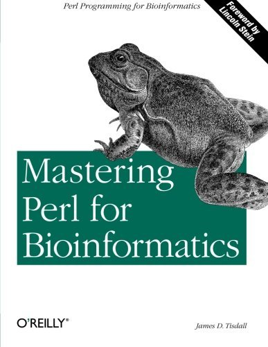 James Tisdall Mastering Perl For Bioinformatics Perl Programming For Bioinformatics