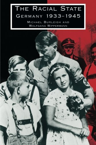 Michael Berleigh The Racial State Germany 1933 1945