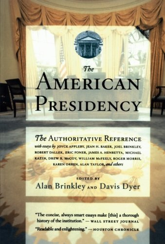 Alan Brinkley The American Presidency