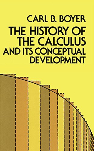 Carl B. Boyer The History Of The Calculus And Its Conceptual Dev