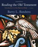 Barry L. Bandstra Reading The Old Testament Introduction To The Hebrew Bible 0004 Edition;revised