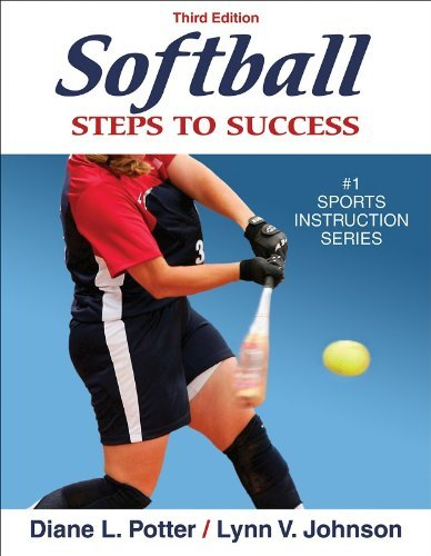 Diane L. Potter Softball Steps To Success 3rd Edition Steps To Success 0003 Edition;