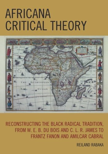 reiland-rabaka-africana-critical-theory-reconstructing-the-black-radical-tradition-from