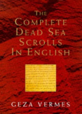 Geza Vermes Geza Vermes The Complete Dead Sea Scrolls In English