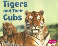 Margaret C. Hall Tigers And Their Cubs