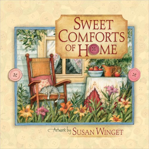 Susan Winget Sweet Comforts Of Home