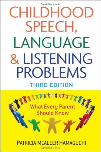 Patricia Mcaleer Hamaguchi Childhood Speech Language And Listening Problems 0003 Edition;revised