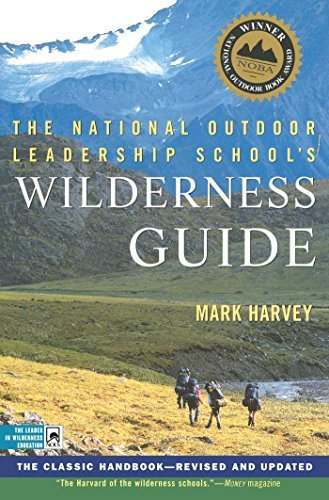Mark Harvey The National Outdoor Leadership School's Wildernes The Classic Handbook Revised And Updated Revised