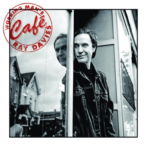 Ray Davies Working Man's Cafe