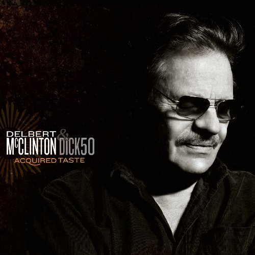 Delbert Mcclinton Acquried Taste 2 CD Set