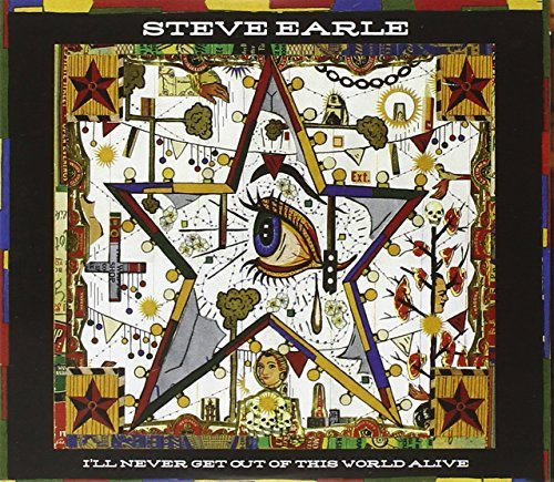 Steve Earle I'll Never Get Out Of This World Incl. DVD