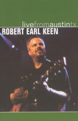 Robert Earl Keen Live From Austin Texas
