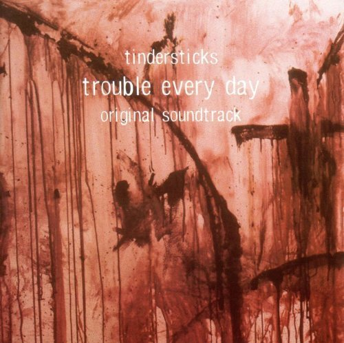tindersticks-trouble-every-day