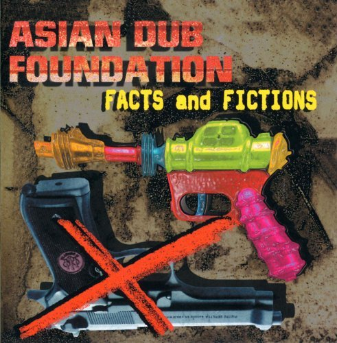 Asian Dub Foundation Facts & Fiction