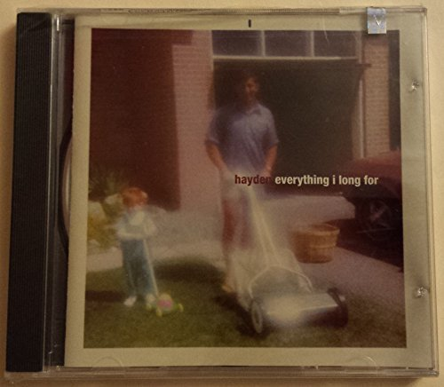 Hayden/Everything I Long For