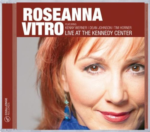 Roseanna Vitro Live At The Kennedy Center