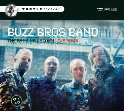 Buzz Bros Band Same New Story Incl. DVD
