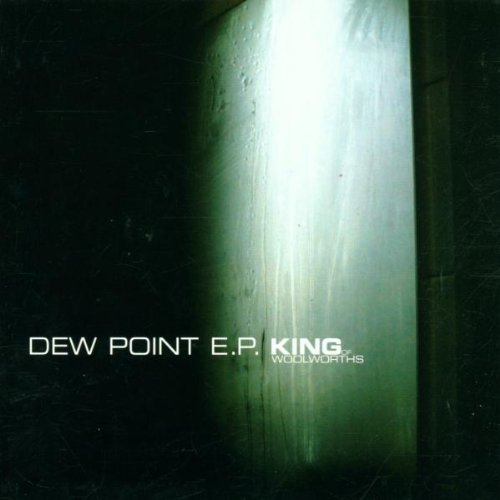 King Of Woolworths Dew Point Ep Import Gbr