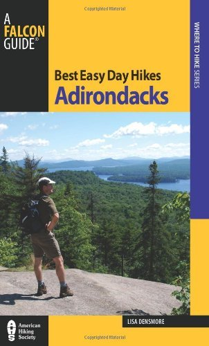 Lisa Densmore Ballard Best Easy Day Hikes Adirondacks