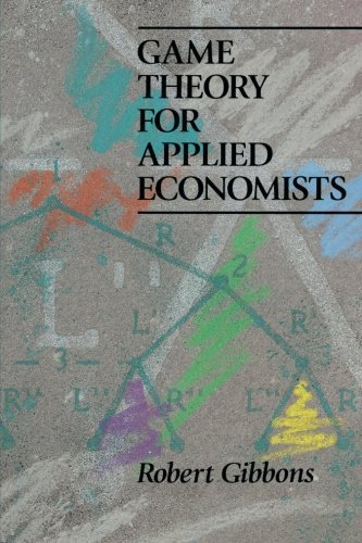 Robert Gibbons Game Theory For Applied Economists