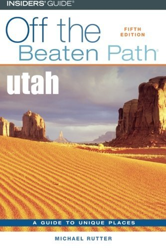 Michael Rutter Utah Off The Beaten Path(r) Fifth Edition 0005 Edition;