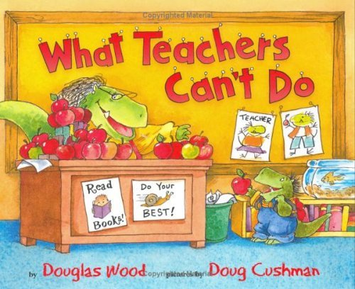 Douglas Wood What Teachers Can't Do Repackage