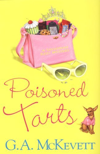 G. A. Mckevett Poisoned Tarts (savannah Reid Mysteries)