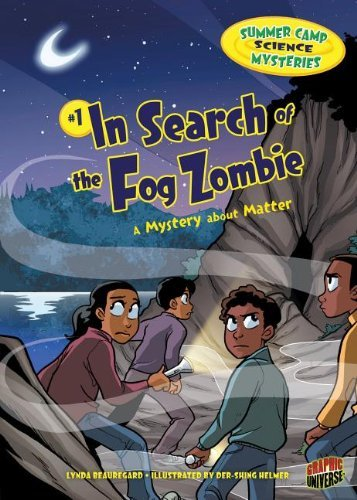 Lynda Beauregard In Search Of The Fog Zombie A Mystery About Matter