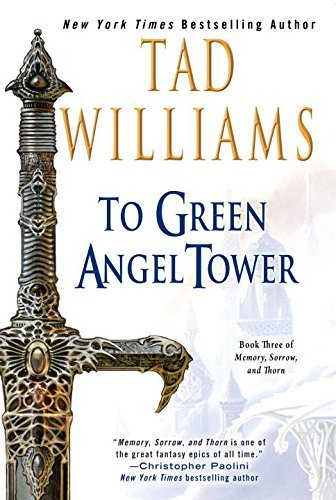 tad-williams-to-green-angel-tower-reprint