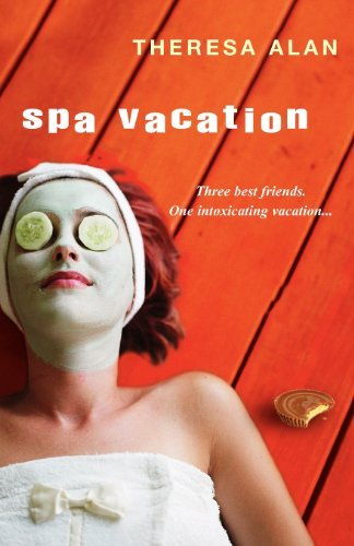 Theresa Alan Spa Vacation