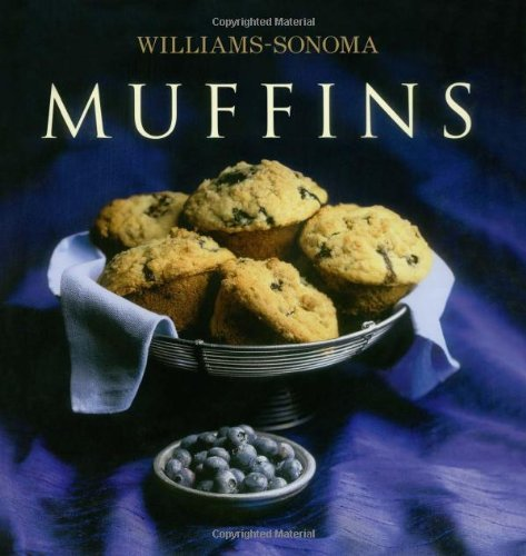 Beth Hensperger Williams Sonoma Collection Muffins