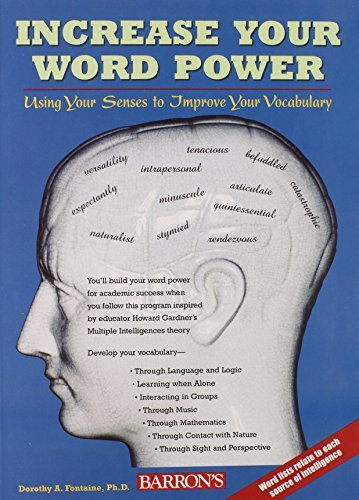 Dorothy A. Fontaine Increase Your Word Power Using Your Senses To Improve Your Vocabulary