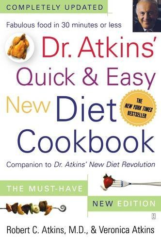Robert C. Atkins Dr. Atkins' Quick & Easy New Diet Cookbook Companion To Dr. Atkins' New Diet Revolution