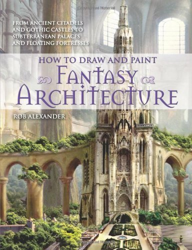 rob-alexander-how-to-draw-and-paint-fantasy-architecture