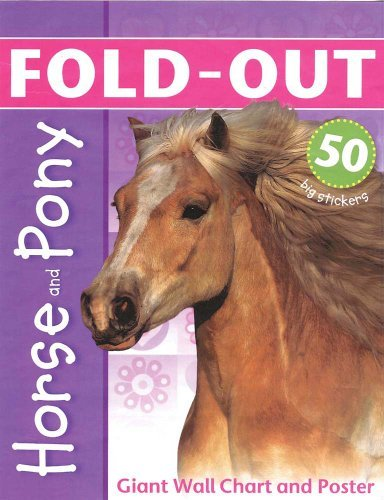 Paul Calver Horse And Pony Giant Wall Chart And Poster [with Poster]