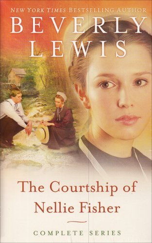 Beverly Lewis The Courtship Of Nellie Fisher The Parting The Forbidden The Longing
