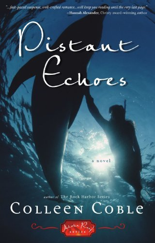 Colleen Coble Distant Echoes An Aloha Reef Novel
