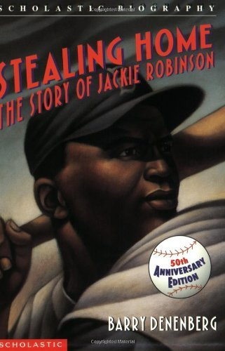 Barry Denenberg Stealing Home The Story Of Jackie Robinson 0050 Edition;anniversary