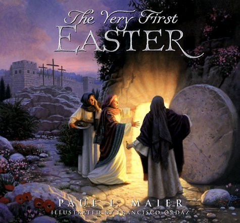 Paul L. Maier The Very First Easter