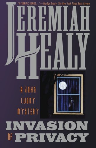 Healy Invasion Of Privacy A John Cuddy Mystery