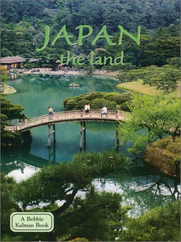 Bobbie Kalman Japan The Land Revised