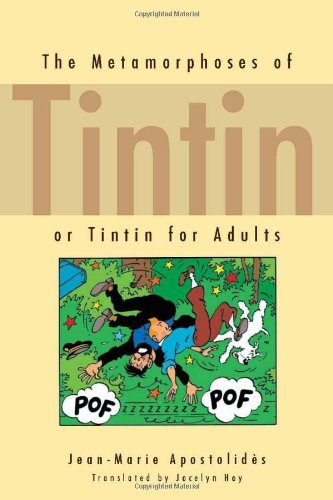 jean-marie-apostolids-the-metamorphoses-of-tintin-or-tintin-for-adults