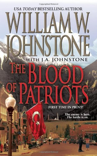 William W. Johnstone The Blood Of Patriots