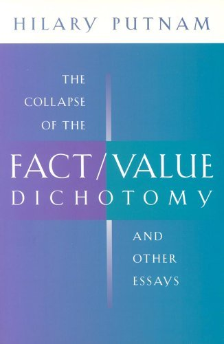hilary-putnam-the-collapse-of-the-fact-value-dichotomy