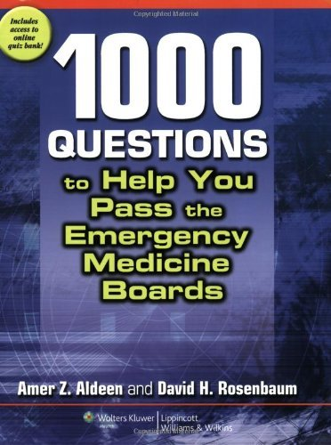 Amer Z. Aldeen 1 000 Questions To Help You Pass The Emergency Med