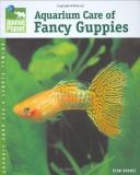 Stan Shubel Aquarium Care Of Fancy Guppies